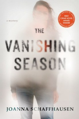 #BookReview The Vanishing Season by Joanna Schaffhausen @slipperywhisper @MinotaurBooks
