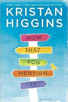 #BlogTour & #BookReview Now That You Mention It by Kristan Higgins @Kristan_Higgins @HarlequinBooks