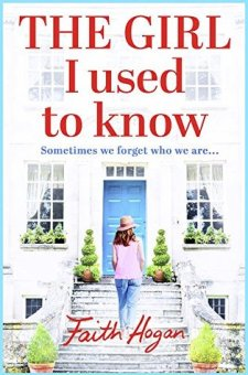 #BookReview #BlogTour The Girl I Used To Know by Faith Hogan @GerHogan @Aria_Fiction