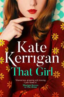 #BlogTour & #BookReview That Girl by Kate Kerrigan @katekerrigan @HoZ_Books