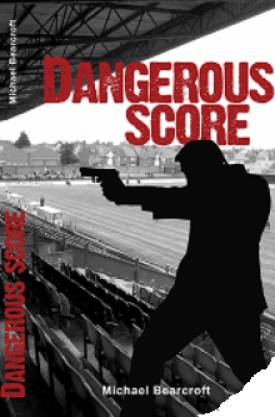 #BlogTour #BookReview Dangerous Score by Michael Bearcroft @mikebearcroft1 @rararesources