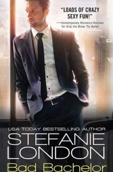 #BookReview Bad Bachelor by Stefanie London @Stefanie_London @SourcebooksCasa