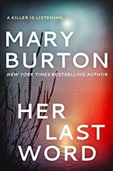 #BookReview Her Last Word by Mary Burton @MaryBurtonBooks @JoanSchulhafer