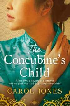 #BlogTour & #BookReview The Concubine's Child by Carol Jones @Aria_Fiction @HoZ_Books