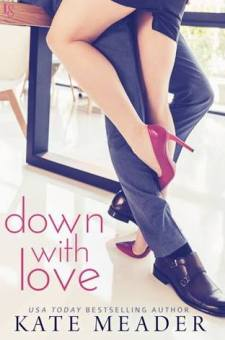 #BookReview Down with Love by Kate Meader @KittyMeader @readloveswept