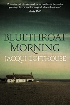 #BookReview Bluethroat Morning by Jacqui Lofthouse @jacquilofthouse @Blackbird_Bks