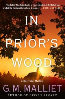 #BookReview In Prior's Wood by G.M. Malliet @GMMalliet @MinotaurBooks #MaxTudor