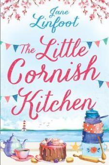 #BookReview #BlogTour #Giveaway The Little Cornish Kitchen by Jane Linfoot @janelinfoot @rararesources @HarperImpulse