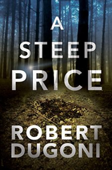 #BookReview A Steep Price by Robert Dugoni @robertdugoni @midaspr