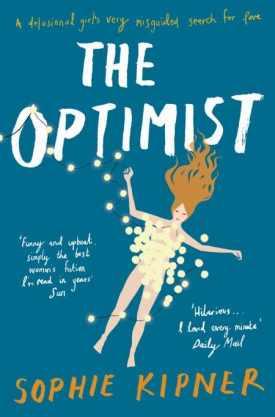 #BlogTour BookReview The Optimist by Sophie Kipner @SophieKipner @unbounders #randomthingstours