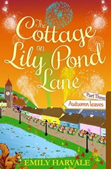 #BookReview #BlogTour #LilyPondLane The Cottage on Lily Pond Lane Part 3: Autumn Leaves by Emily Harvale @emilyharvale @rararesources