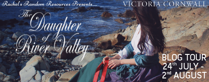 #BlogTour #BookReview The Daughter of River Valley by Victoria Cornwall @VickieCornwall @rararesources @ChocLituk