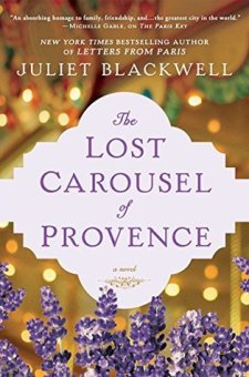 #BookReview The Lost Carousel of Provence by Juliet Blackwell @JulietBlackwell @BerkleyPub