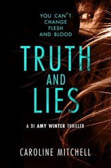 #BlogTour #BookReview Truth and Lies by Caroline Mitchell @Caroline_writes @midaspr