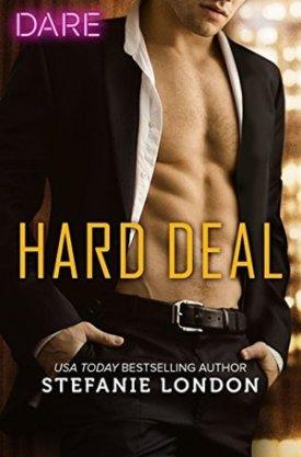#BookReview Hard Deal by Stefanie London @Stefanie_London @HarlequinBooks #HarlequinDARE