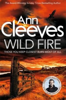 #BookReview Wild Fire (Shetland #8) by Ann Cleeves @AnnCleeves @PGCBooks @panmacmillan