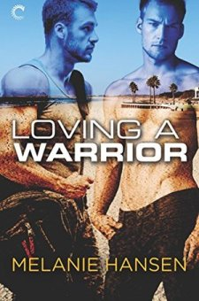 #BookReview Loving a Warrior by Melanie Hansen @MelJoyAZ @CarinaPress