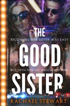 #BookReview #BlogTour #Giveaway The Good Sister by Rachael Stewart @rach_b52 @rararesources