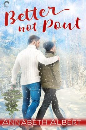 #BookReview Better Not Pout by Annabeth Albert @AnnabethAlbert @CarinaPress #NetGalley