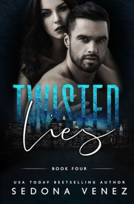 #BookBlitz Twisted Lies 4 by Sedona Venez @SedonaVenez @XpressoReads