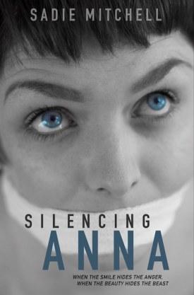 #BlogTour #GuestPost Silencing Anna by Sadie Mitchell @sadiedmitchell @rararesources