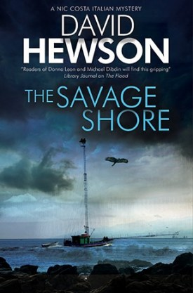 #GuestPost The Savage Shore by David Hewson @david_hewson @severnhouse #LoveBooksGroup