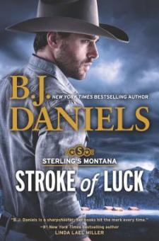 #BookReview Stroke of Luck by B.J. Daniels @bjdanielsauthor @HarlequinBooks