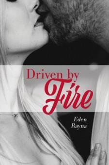 #BookReview Driven by Fire by Eden Rayna @edenrayna