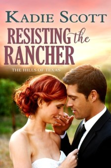 #BookBlitz Resisting the Rancher by Kadie Scott @AOwenBooks @XpressoReads