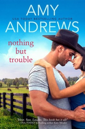 #BookReview #Excerpt Nothing But Trouble by Amy Andrew @AmyAndrewsbooks @entangledpub