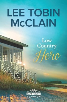 #BookReview Low Country Hero by Lee Tobin McClain @leetobinmcclain @HarlequinBooks