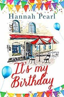 #BookReview #BlogTour It's My Birthday by Hannah Pearl @HannahPearl_1 @rararesources