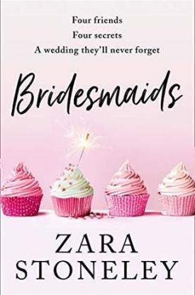 #BookReview #BlogTour Bridesmaids by Zara Stoneley @ZaraStoneley @rararesources