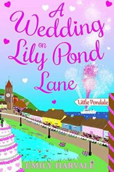 #BookReview #BlogTour A Wedding on Lily Pond Lane by Emily Harvale @emilyharvale @rararesources #LilyPondLane