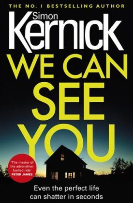 #BookReview We Can See You by Simon Kernick @arrowpublishing @simonkernick #WeCanSeeYou