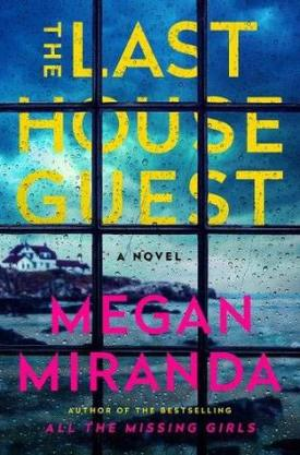 #BookReview The Last House Guest by Megan Miranda @MeganLMiranda @SimonSchusterCA