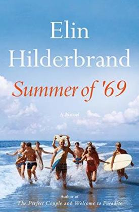 #BookReview Summer of '69 by Elin Hilderbrand @elinhilderbrand @littlebrown