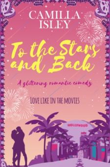 #BookReview #BlogTour #GiveawayTo the Stars and Back by Camilla Isley @camillaisley @rararesources
