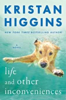 #BookReview Life and Other Inconveniences by Kristan Higgins @Kristan_Higgins @BerkleyPub @PenguinRandomCA