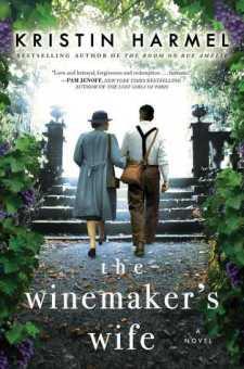 #BookReview The Winemaker's Wife by Kristin Harmel @kristinharmel @GalleryBooks @SimonSchusterCA