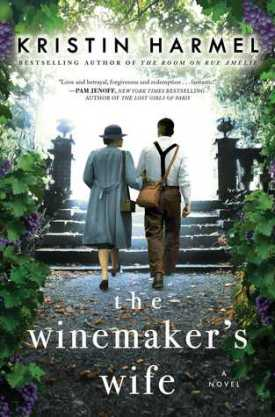 #BookReview The Winemaker's Wife by Kristin Harmel @kristinharmel @GalleryBooks @SimonSchusterCA