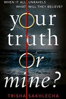 #BookReview Your Truth or Mine? by Trisha Sakhlecha @TrishaSakhlecha @PGCBooks @panmacmillan