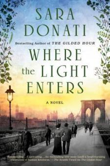 #BookReview Where the Light Enters by Sara Donati @akaSaraDonati @BerkleyPub @PenguinRandomCA