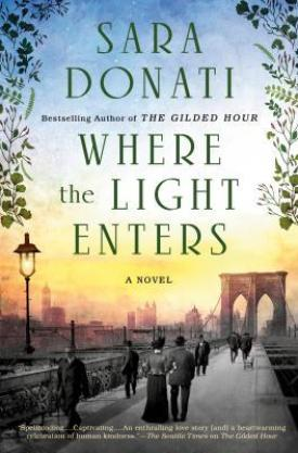 #BookReview Where the Light Enters by Sara Donati @akaSaraDonati @BerkleyPub @PenguinRandomCA