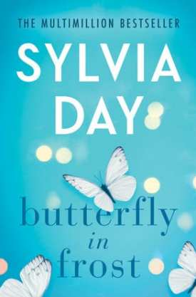 #BlogTour #BookReview Butterfly in Frost by Sylvia Day @SylDay @AmazonPub @midaspr #ButterflyinFrost