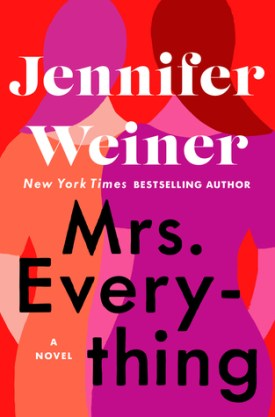 #BookReview Mrs. Everything by Jennifer Weiner @jenniferweiner @AtriaBooks @SimonSchusterCA