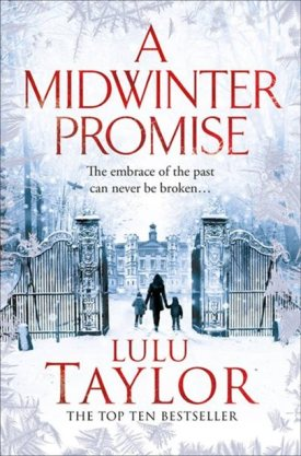 #BookReview A Midwinter Promise by Lulu Taylor @MissLuluTaylor @PGCBooks @panmacmillan