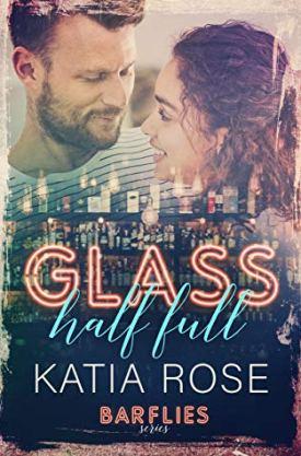 #BookBlitz #Giveaway Glass Half Full (Barflies #2) by Katia Rose @katiaroseauthor @XpressoReads