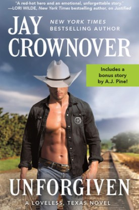 #BookReview Unforgiven (Loveless, Texas #2) by Jay Crownover @jaycrownover @readforeverpub @grandcentralpub #ReadForever #Forever20 #JayCrownover #LovelessTexas