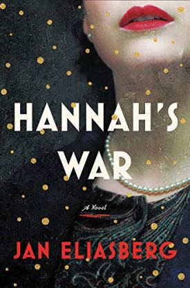 #BookReview Hannah's War by Jan Eliasberg @JanEliasberg @littlebrown @HBGCanada